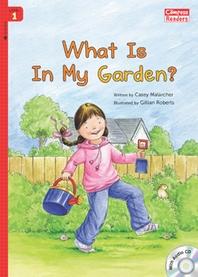 What Is In My Garden?
