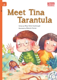 Meet Tina Tarantula