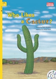 Who Likes a Cactus?